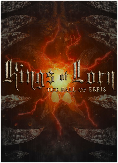 Kings of Lorn: The Fall of Ebris (2019)