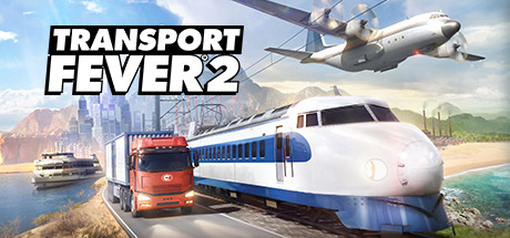 Transport Fever 2 (2019)