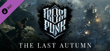 Frostpunk: The Last Autumn (2020)