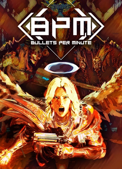 BPM: BULLETS PER MINUTE (2020)